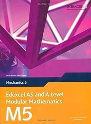 Edexcel AS and A Level Modular Mathematics - Mechanics 5