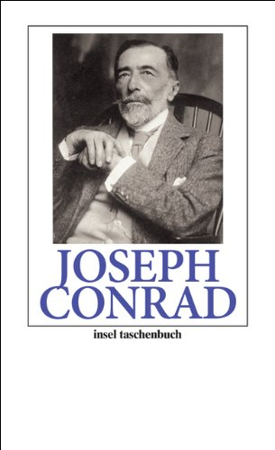 Joseph Conrad: Leben und Werk in Texten und Bildern (insel taschenbuch, Band 3296)