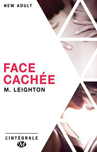 Face cachée - L'Intégrale par [Leighton, M.]