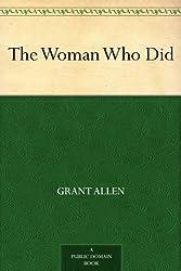 The Woman Who Did (English Edition)