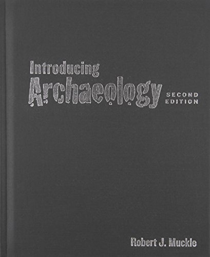 Introducing Archaeology, Second Edition by Robert J. Muckle (2014-07-25)