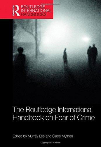 The Routledge International Handbook on Fear of Crime (Routledge International Handbooks)