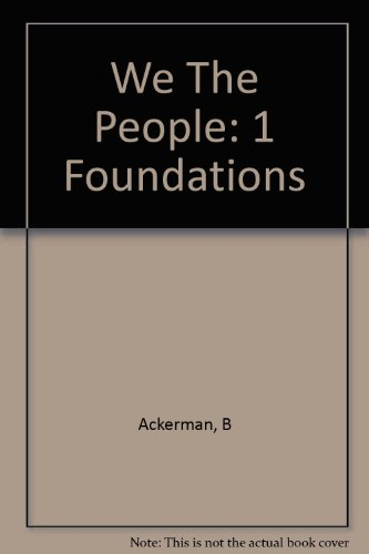 We The People: 1 Foundations