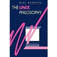 [(The UNIX Philosophy )] [Author: Mike Gancarz] [Feb-1995]