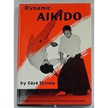 Dynamic Aikido by Gozo Shioda (January 19,1978)