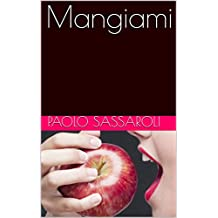 Mangiami (Italian Edition)