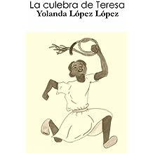 La culebra de Teresa