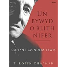 Un Bywyd o Blith Nifer: Cofiant Saunders Lewis