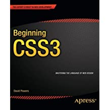 Beginning CSS3 (Expert's Voice in Web Development) by David Powers (2012-09-26)