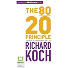 The 80/20 Principle: The Secret of Achieving More with Less by Richard Koch (2012-02-28)