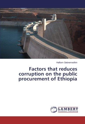 Factors that reduces corruption on the public procurement of Ethiopia