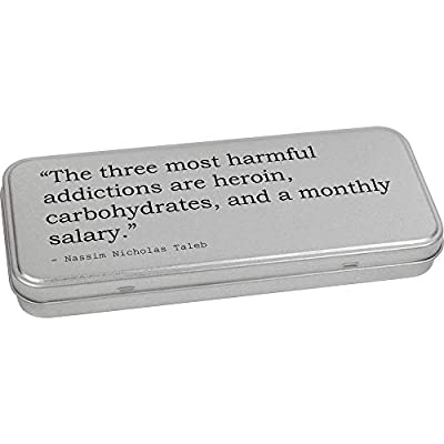 'The three most harmful addictions are heroin, carbohydrates, and a monthly salary.' Metal Hinged Tin / Storage Box (TT612389) from Stamp Press