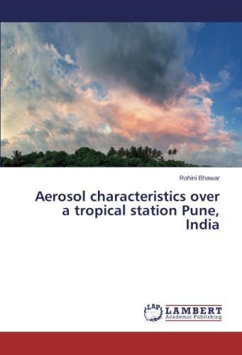 Aerosol characteristics over a tropical station Pune, India (Grün Aerosol)