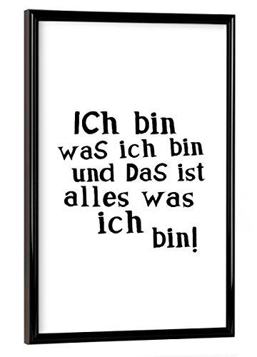 artboxONE Poster mit Rahmen 30x20 cm Ich Bin was Ich Bin von Künstler OHKIMIKO - Poster mit Kunststoffrahmen