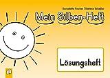 Mein Silben-Heft - Lösungsheft von Bernadette Frechen (11. August 2014) Broschiert
