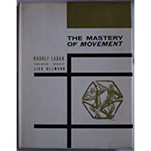 Mastery of Movement by Rudolf Laban (1971-07-01)