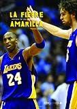 La fiebre amarilla. Historia de Los Angeles Lakers (Baloncesto para leer)