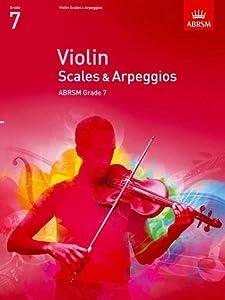 Violin Scales & Arpeggios, ABRSM Grade 7: from 2012 (ABRSM Scales & Arpeggios)