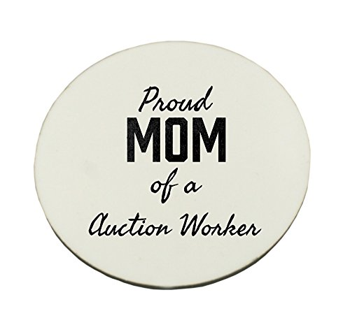 Proud Mom of a Auction Worker round mousepad