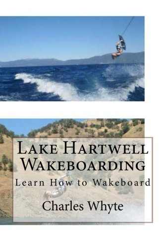 Lake Hartwell Wakeboarding: Learn How to Wakeboard