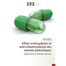 Effets antioxydants et anti-inflammatoires des extraits phénoliques