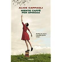 Niente caffè per Spinoza (I coralli) (Italian Edition)