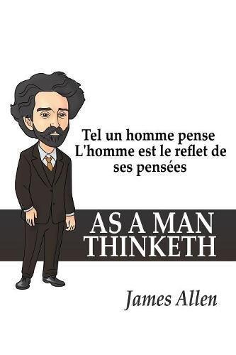 [EPUB] Tel un homme pense: l'homme est le reflet de ses pensées