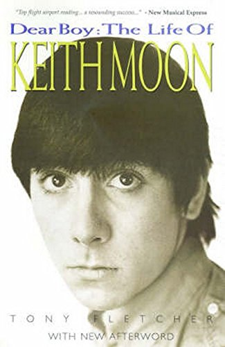 Keith Moon: Dear Boy Updated Edition: Buch: The Life of Keith Moon (Buch Moon Keith)