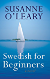 Swedish for Beginners- a novel (contemporary fiction set in Sweden)