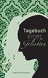 Expert Marketplace -  Kathrin Schumann - Tagebuch einer Geliebten