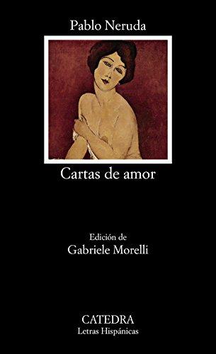 Cartas de amor (Letras Hispánicas) por Pablo Neruda