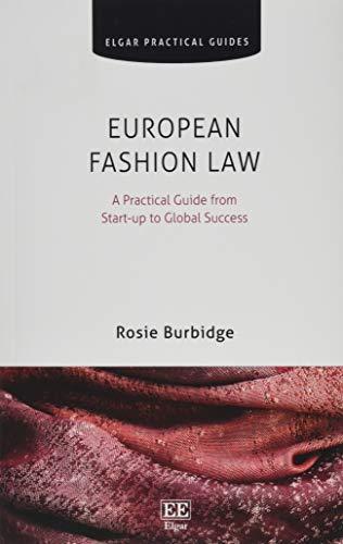 European Fashion Law (Elgar Practical Guides)