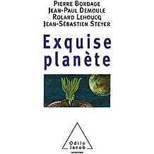 Exquise planète