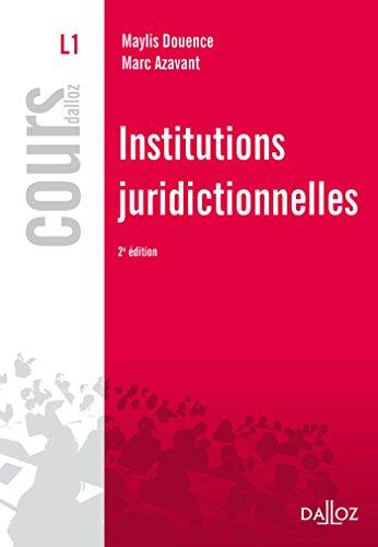 Institutions juridictionnelles - 2e éd. par Marc Azavant