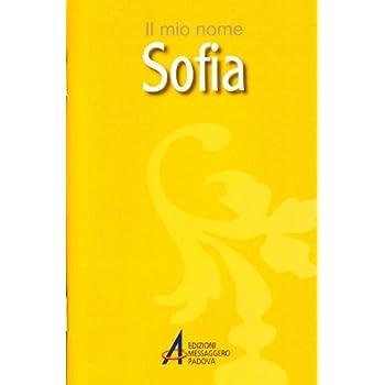 Sofia. Il Mio Nome