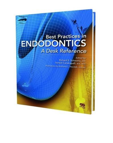 Best Practices in Endodontics: A Desk Reference (2015-07-01)