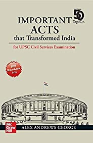 Important Acts that Transformed India: For UPSC Civil Services Examination