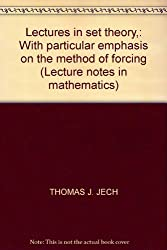 Lectures in Set Theory. With Particular Emphasis on the Method of Forcing