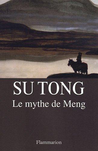 Le mythe de Meng par Su Tong