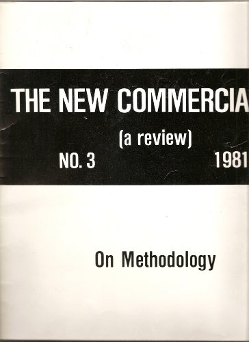The New Commercialist (On Methodology: declarations, essays, manifestos, No. 3)
