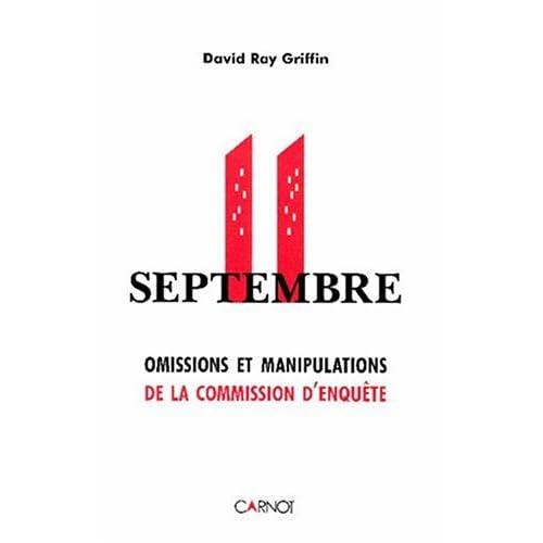 11 septembre : Omissions et manipulations de la Commission d'enquête