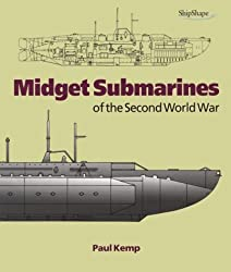 Midget Submarines of the Second World War (Chatham ShipShape)