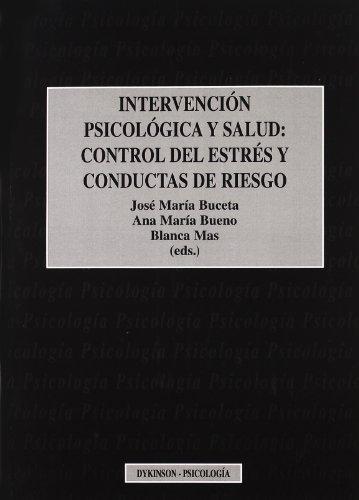 Intervencion psicologica y salud por Jose Maria Buceta
