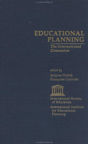 Educational Planning: The International Dimension (IBE Studies on Education)