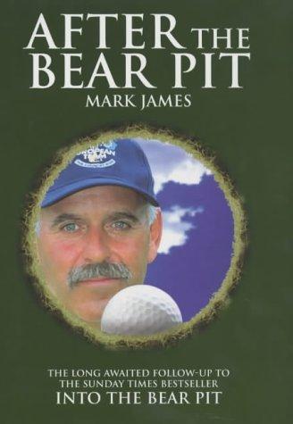 After The Bear Pit por Mark James