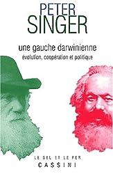 Une gauche darwinienne. Evolution, coopération et politique