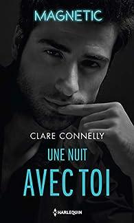 Une nuit avec toi par Clare Connelly