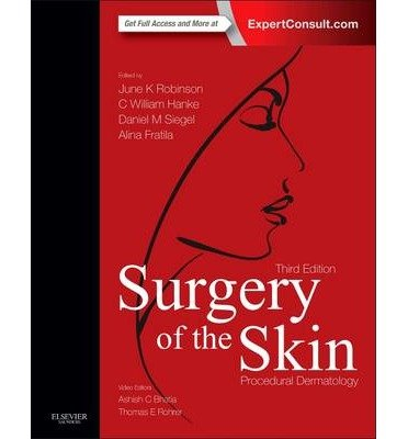 [(Surgery of the Skin: Procedural Dermatology)] [Author: June K. Robinson] published on (December, 2014)