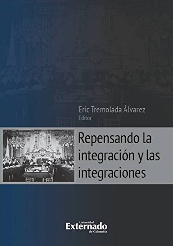 Repensando la integración y las integraciones
