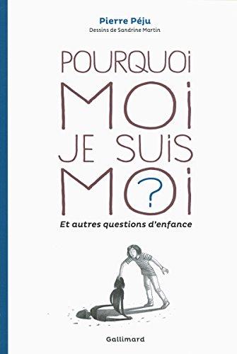 Read Pourquoi moi je suis moi ? et autres questions d'enfance pdf ebook